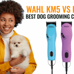 Wahl KM5 vs KM10: Best Dog Grooming Clippers